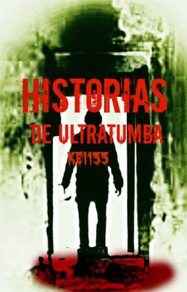 Historias de ultratumba wattpad for Cuentos de ultratumba