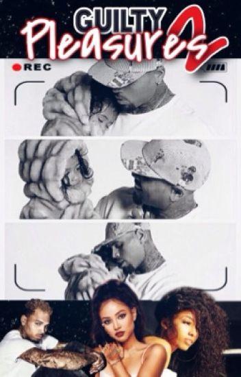 Guilty Pleasures 2 (Chris Brown Fanfic)