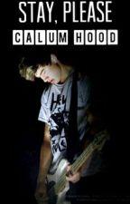 Stay, please. || Calum Hood by __burningice__