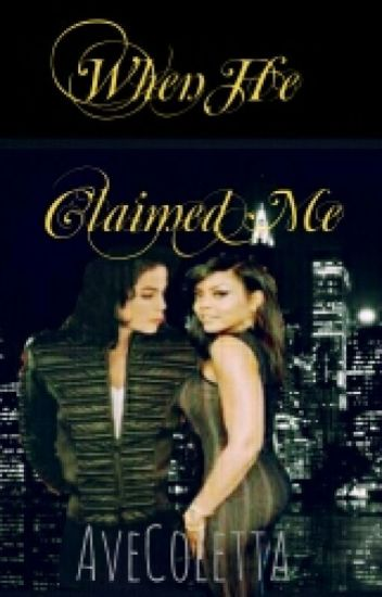 When He Claimed Me(Mature Erotica Short Story Romance 18+) *COMPLETED*