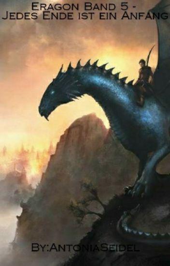 Eragon Band 5 - Jedes Ende ist ein Anfang (wird überarbeitet)