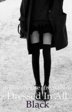 dressed in all black  by candy_violets