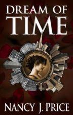 Dream of Time: San Francisco, 1900 by NancyJPrice