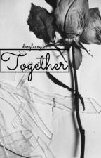 together » gallavich one shots by darylarry