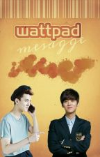 Wattpad message(HunHan) by BaekYeolplanet