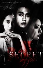 A SECRET AFFAIR (Season 1) by Imforeveryoung10