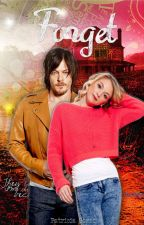 Forget ©(The Walking Dead AU) by EmilyReedus