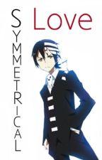 Symmetrical Love (Death the Kid x Reader) by bluedragon1111
