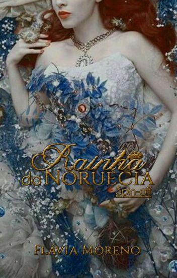 Rainha da Noruécia #Spin-Off (Completo)