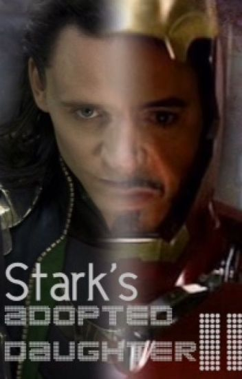 Stark's Adopted Daughter II