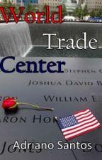 World Trade Center by DinhoCDC
