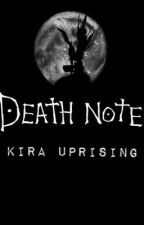 Kira uprising by Mirandaredd123