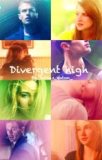 Divergent high by fourtrisobsessed