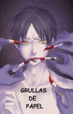 GRULLAS DE PAPEL (Levi X Eren/ Riren/ Yaoi) by Bifrots
