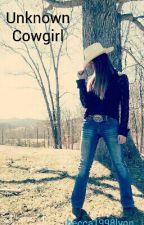 Unknown Cowgirl by becca1998lynn