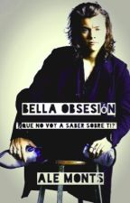 Bella Obsesion-(HS) by AleMonts