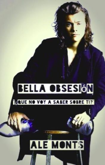 Bella Obsesion-(HS)
