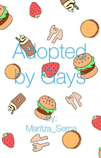 Adopted by Gays