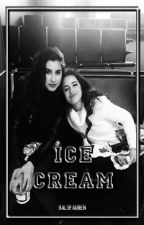 [HIATUS] ice cream   {camren g!p} by balofauren