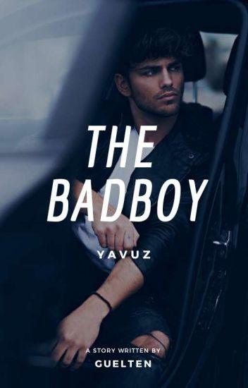 The Badboy,Yavuz. (WIRD ÜBERARBEITET)