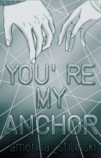 You're my anchor [Stalia] [Season 1] by america_stilinski