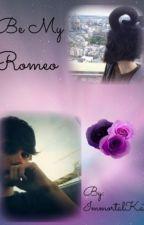 Be My Romeo - Kiani fanfic by WtfBucky