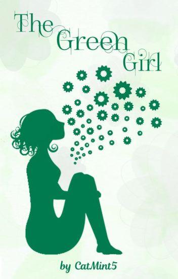 The Green Girl ✓