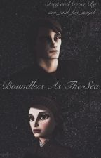 Boundless as the Sea by darylas