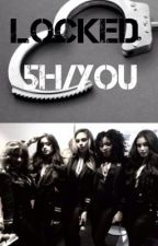 Locked fifth harmony/you by EvelynHuff