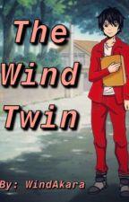 The Wind Twin (Season 1) by WindAkara