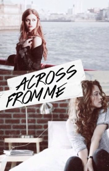 Across From Me (A Stydia Teen Wolf AU Fanfiction)