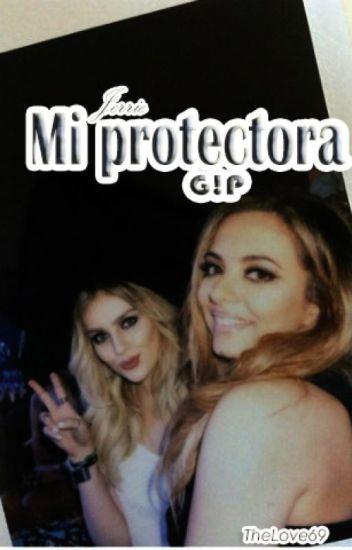 Mi protectora - Jerrie (G!P)