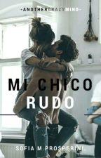 Mi chico rudo. by anothercrazymind
