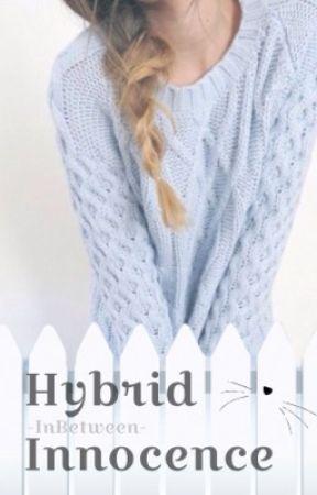 Hybrid Innocence by -InBetween-