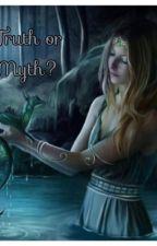 Truth or Myth? by hobbit_work