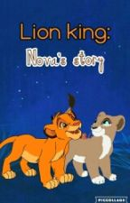Lion king: nova's story (Discontinued) by Dark_shadow124