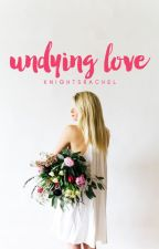 Undying Love (AFTR Book 3) by knightsrachel