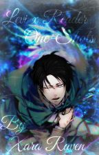 {Requests Closed - On Hold} {SnK} Levi x Reader One-Shots. by XaraRaven