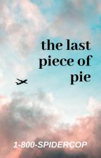 ✔ | The last piece of PIE (Pewdiepie x Reader) by azulyamarillo