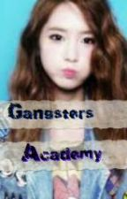 Gangsters Academy [On Going] by Crimson_princess143