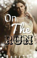 On The Run by bentz33