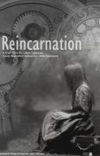 Reincarnation by Dwntachan