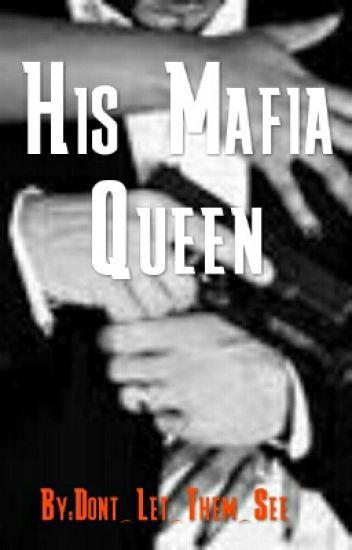His Mafia Queen (BWWM)