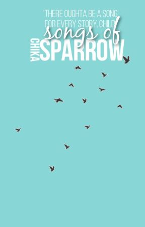 Songs Of Sparrow by newgirlmoon