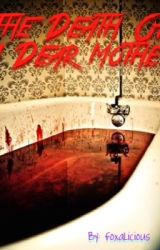The Death Of A Dear Mother by Foxalicious