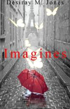 Imagines by DMJBelieve
