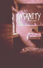 INSANITY by hullo_world