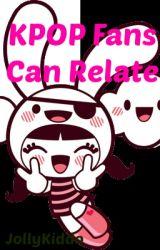 KPOP Fans Can Relate by Ninyangranger