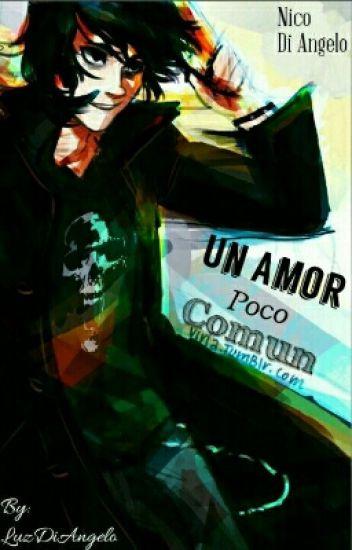 Un Amor Poco Común (Nico Di Angelo) Completa.