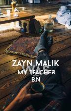 My Teacher Was Zayn Malik?; discontinued by gigglecth